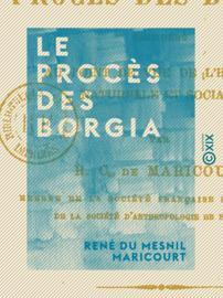 Le Procès des Borgia