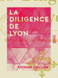 La Diligence de Lyon