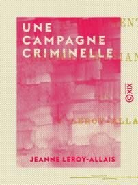 Une campagne criminelle