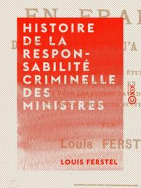 Histoire de la responsabilité criminelle des ministres