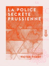 La Police secrète prussienne