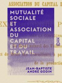 Mutualité sociale et association du capital et du travail