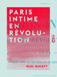 Paris intime en révolution