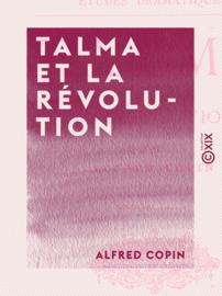 Talma et la Révolution