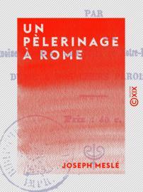 Un pèlerinage à Rome