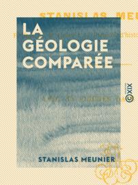 La Géologie comparée