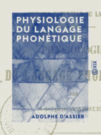 Physiologie du langage phonétique