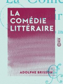 La Comédie littéraire