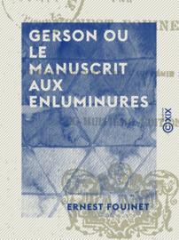 Gerson ou le Manuscrit aux enluminures