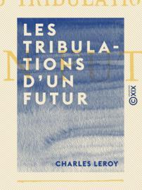 Les Tribulations d'un futur
