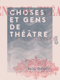 Choses et gens de théâtre
