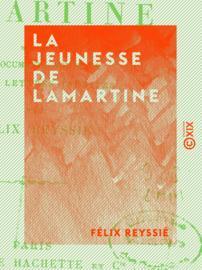 La Jeunesse de Lamartine