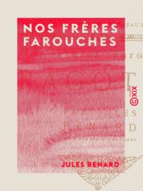 Nos frères farouches