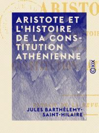 Aristote et l'histoire de la constitution athénienne