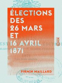 Élections des 26 mars et 16 avril 1871