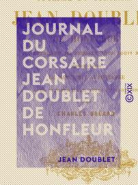 Journal du corsaire Jean Doublet de Honfleur