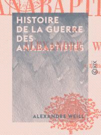 Histoire de la guerre des anabaptistes