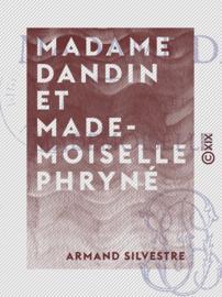 Madame Dandin et Mademoiselle Phryné