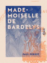 Mademoiselle de Bardelys