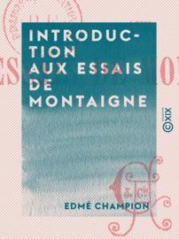 Introduction aux Essais de Montaigne