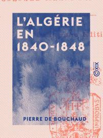 L'Algérie en 1840-1848