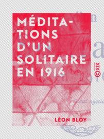 Méditations d'un solitaire en 1916