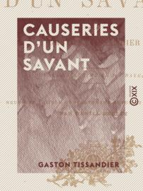 Causeries d'un savant