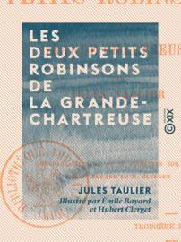 Les Deux Petits Robinsons de la Grande-Chartreuse