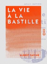 La Vie à la Bastille