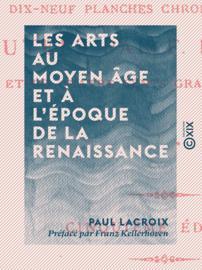 Les Arts au Moyen Âge et à l'époque de la Renaissance