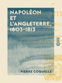 Napoléon et l'Angleterre, 1803-1813