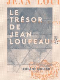 Le Trésor de Jean Loupeau