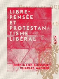 Libre-Pensée et Protestantisme libéral