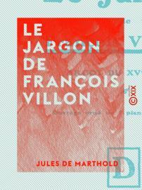 Le Jargon de François Villon