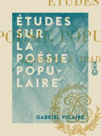 Études sur la poésie populaire