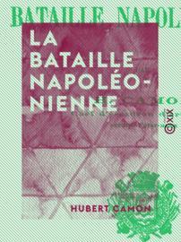 La Bataille napoléonienne