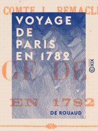 Voyage de Paris en 1782