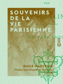 Souvenirs de la vie parisienne