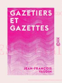Gazetiers et Gazettes