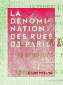La Dénomination des rues de Paris