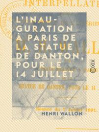 L'Inauguration à Paris de la statue de Danton, pour le 14 juillet