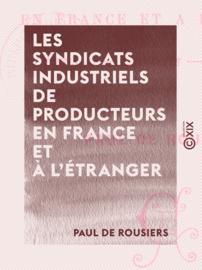 Les Syndicats industriels de producteurs en France et à l'étranger