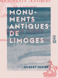 Monuments antiques de Limoges