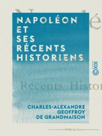 Napoléon et ses récents historiens