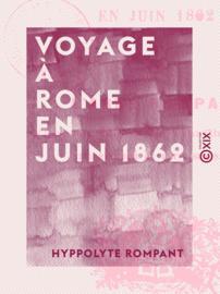 Voyage à Rome en juin 1862