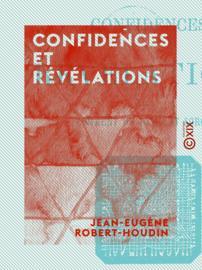 Confidences et Révélations