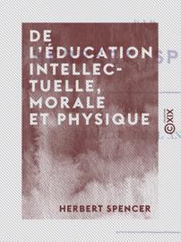 De l'éducation intellectuelle, morale et physique