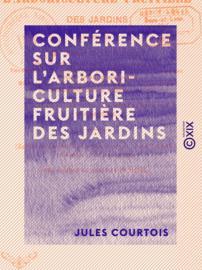 Conférence sur l'arboriculture fruitière des jardins
