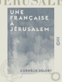 Une Française à Jérusalem