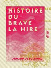 Histoire du brave La Hire
